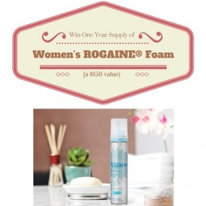 Regrow Hair with Women's ROGAINE® Foam + One-year supply of Women's ROGAINE® Foam Giveaway (ARV $150.00)