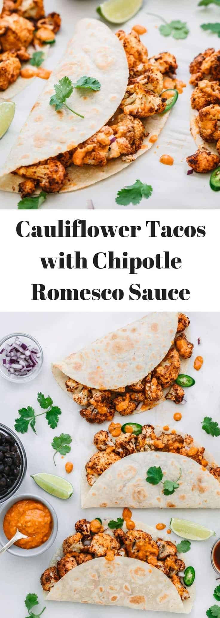 Roasted Cauliflower Tacos with Chipotle Romesco Sauce