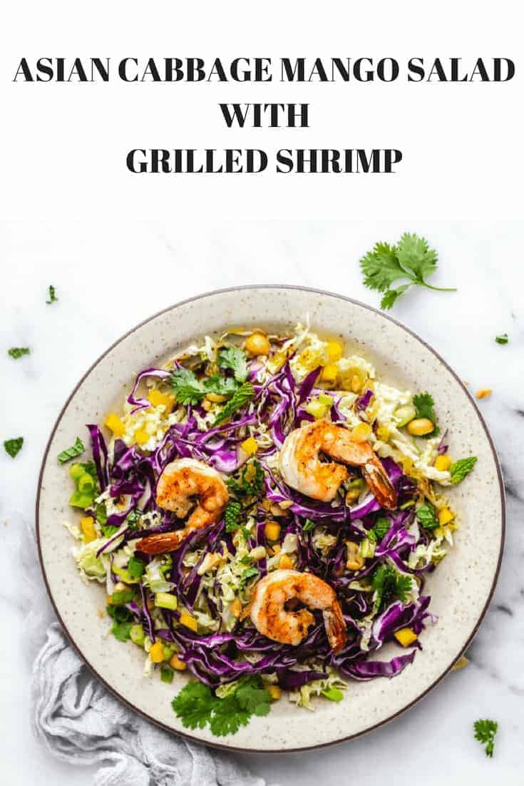 Asian Cabbage Mango Salad with Grilled Shrimp
