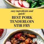 The best pork tenderloin stir fry