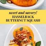 Hasselback Butternut Squash