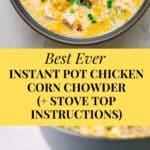 Instant pot chicken corn chowder recipe