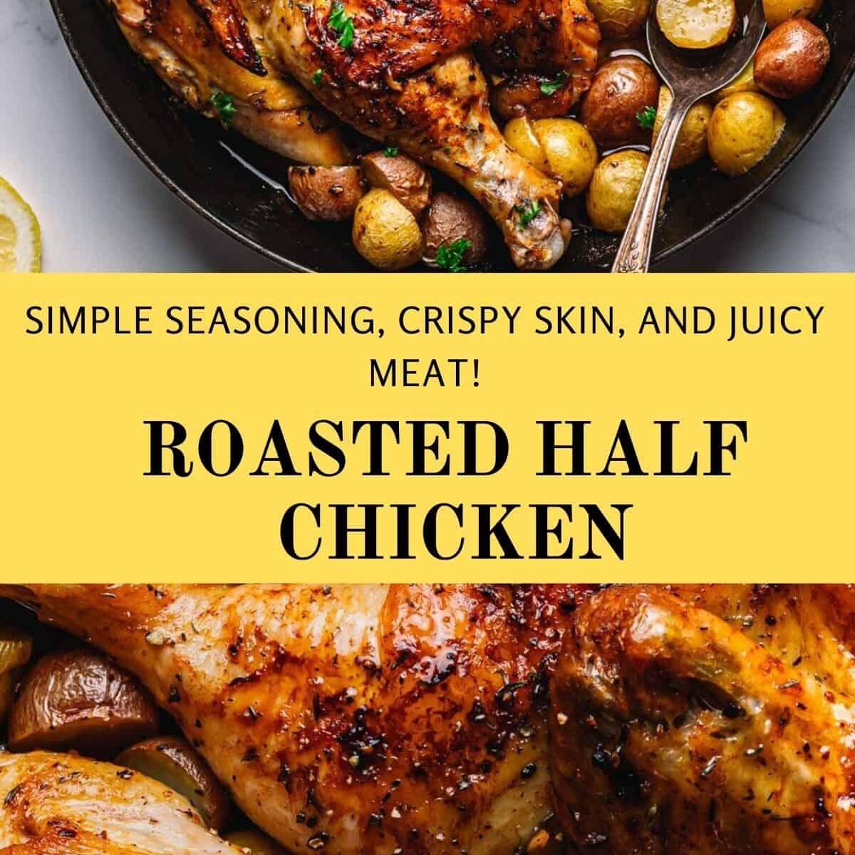 Roasted Half Chicken Recipe