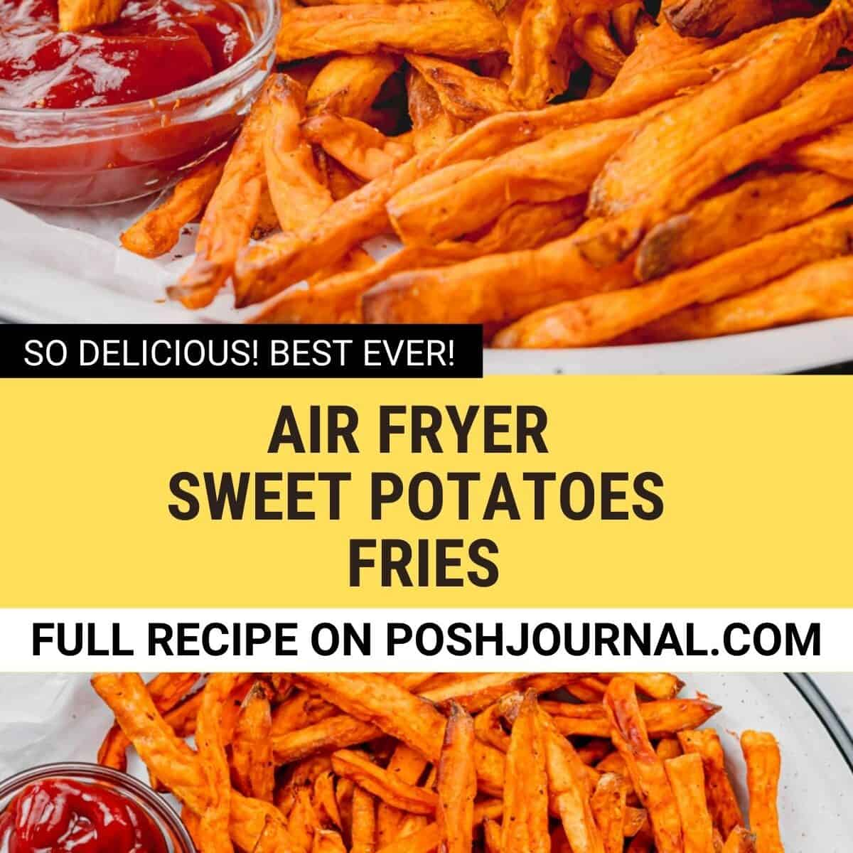 air fryer sweet potato fries.