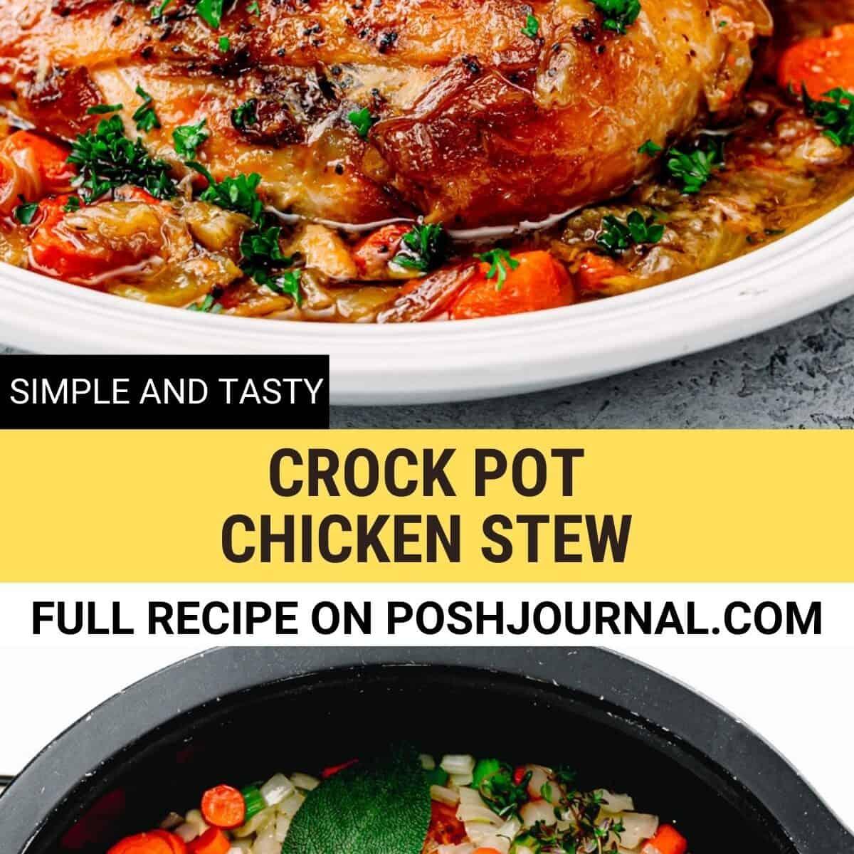 Crock Pot Chicken Stew.