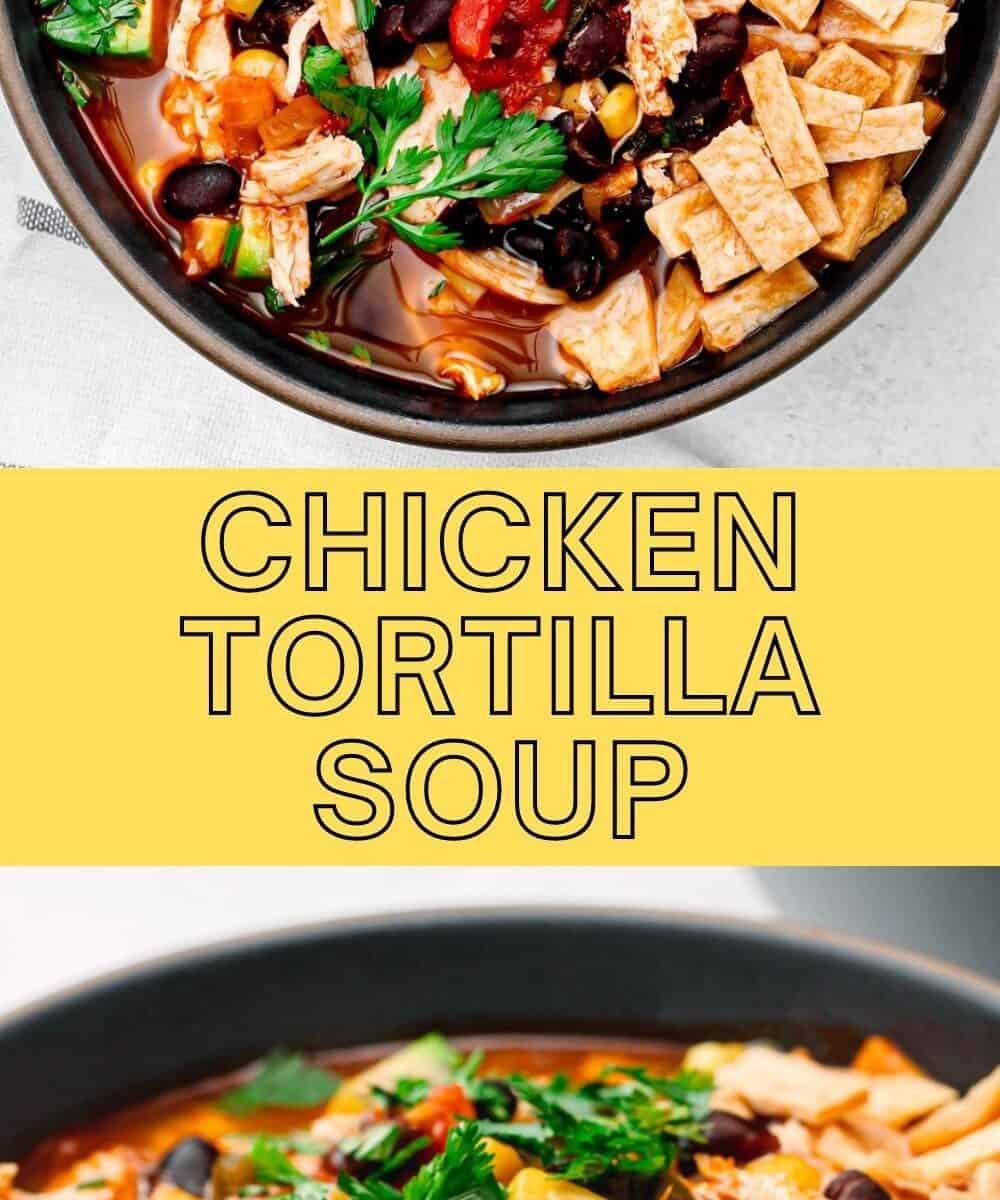 Chicken Tortilla Soup Recipe Pinterest