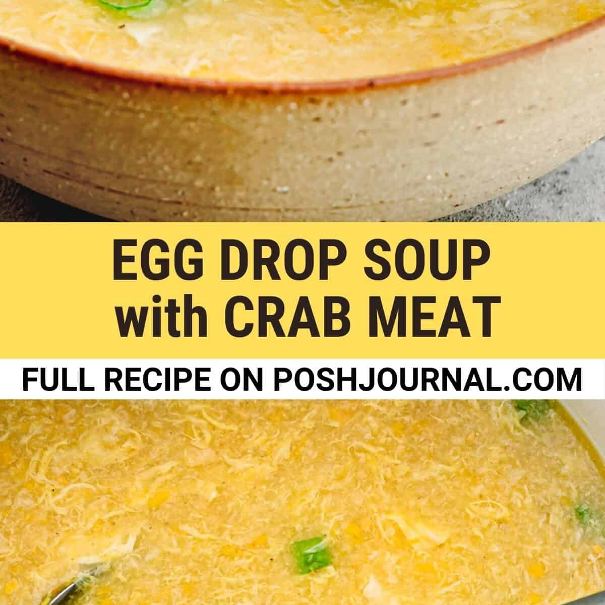 egg drop soup with crab meat.