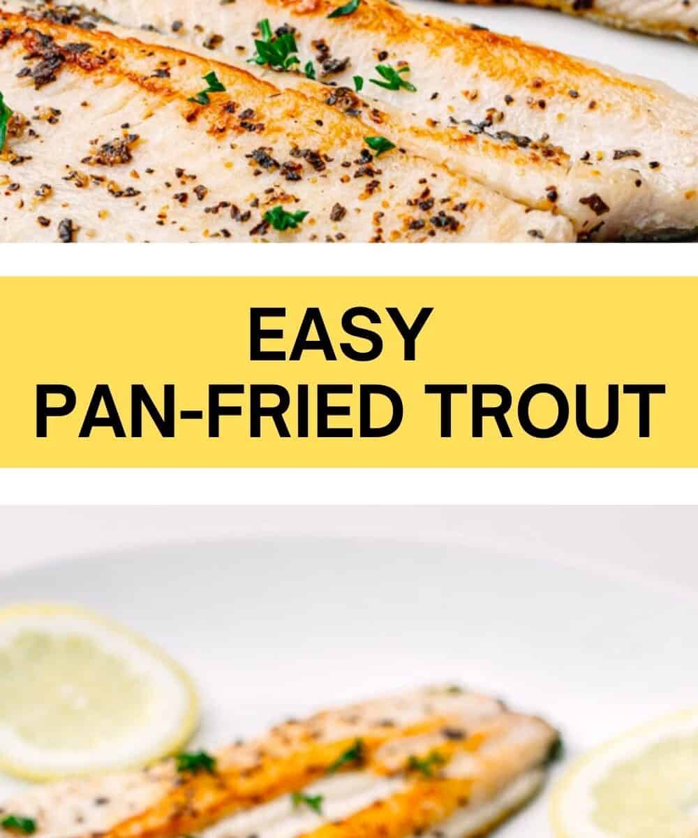 easy pan fried trout recipe.