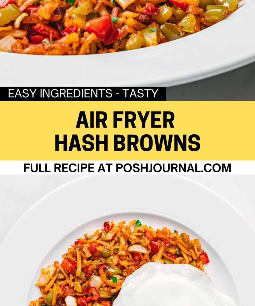 Air Fryer Hash Browns.