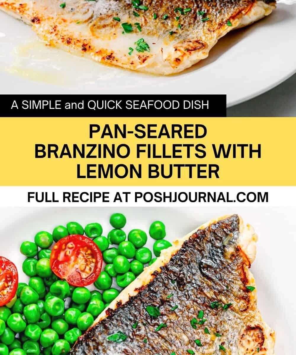 pan-seared branzino fish fillets recipe with lemon butter.